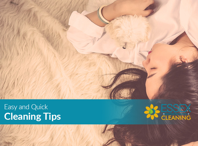 Easy And Quick Cleaning Tips Professional Essex Cleaners
